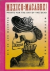 Image for Mexico: Macabre! : Prints for the Day of the Dead