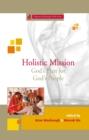 Image for Holistic Mission : God's Plan for God's People : 5
