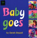 Image for Baby goes