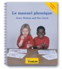 Image for Le manuel phonique  : manuel pour enseigner la lecture, l'âecriture et l'orthographe