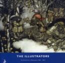 Image for The illustrators  : the British art of illustration 1800-2002