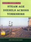 Image for Steam Age Diesels Across Yorkshire