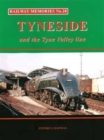 Image for Railway Memories No.28 Tyneside and the Tyne Valley