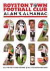 Image for Royston Town Football Club  : Alan's almanac 2012-2013
