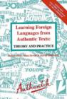 Image for Learning Foreign Languages from Authentic Texts : Theory and Practice