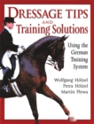 Image for Dressage tips and training solutions  : using the German training system