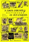 Image for User-friendly dictionary of Old English