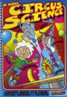 Image for Dr Mark's Circus Science : Clowning Around with Forces, Motion, Materials and Ourselves