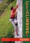 Image for Sport climbing+  : the positive approach to improving your climbing