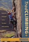 Image for Trad climbing+  : the positive approach to improving your climbing