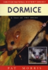 Image for Dormice : A Tale of Two Species