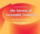 Image for The Positively Mad guide to the secrets of successful students  : super speed study skills