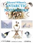 Image for Edward Wilson's Antarctic Notebooks