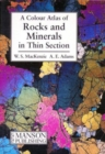 Image for A colour atlas of rocks and minerals in thin section