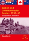 Image for British & Commonwealth armies, 1939-45: Supplement vol. 1