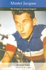 Image for Master Jacques : The Enigma of Jacques Anquetil