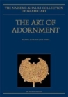 Image for The art of adornment  : jewellery of the Islamic lands
