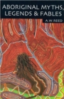 Image for Aboriginal myths, legends & fables
