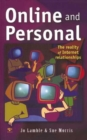Image for Online and Personal : The Reality of Internet Relationships