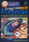 """Image for Progress with Projects : A """"Passion"""" Learning Approach"""