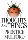 Image for Thoughts are Things