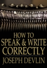 Image for How to Speak and Write Correctly