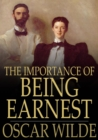 Image for The Importance of Being Earnest: A Trivial Comedy for Serious People