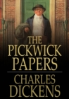 Image for The Pickwick Papers: Or, The Posthumous Papers of the Pickwick Club