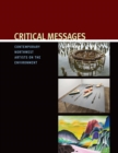 Image for Critical Messages : Contemporary Northwest Artists on the Environment