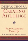 Image for Creating affluence  : the A-to-Z guide to a richer life