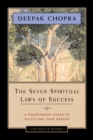 Image for The seven spiritual laws of success  : a pocketbook guide to fulfilling your dreams