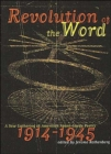 Image for Revolution of the word  : a new gathering of American avant-garde poetry, 1914-1945
