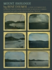 Image for Mount Analogue : A Novel of Symbolically Authentic Non-Euclidean Adventures in Mountain Climbing