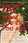 Image for Know That What You Eat You Are : The Best Food Writing from Harper's Magazine