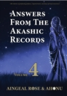 Image for Answers From The Akashic Records Vol 4: Practical Spirituality for a Changing World