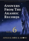Image for Answers From The Akashic Records Vol 6: Practical Spirituality for a Changing World
