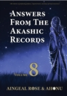Image for Answers from the Akashic Records Vol 8: Practical Spirituality for a Changing World