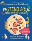 Image for Pretend Soup and Other Real Recipes : A Cookbook for Preschoolers and Up