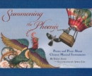 Image for Summoning the phoenix  : poems and prose about Chinese musical instruments