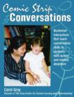 Image for Comic Strip Conversations : Illustrated interactions that teach conversation skills to students with autism and related disorders