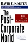 Image for The post-corporate world  : life after capitalism