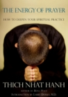 Image for The energy of prayer  : how to deepen our spiritual practice
