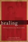 Image for Healing  : a woman's journey from doctor to nun