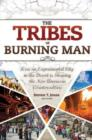Image for Tribes of Burning Man  : how an experimental city in the desert is shaping the new American counterculture