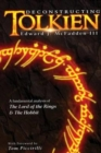 Image for Deconstructing Tolkien : A Fundamental Analysis of the Lord of the Rings