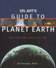 Image for Dr. Art's Guide to Planet Earth : For Earthlings Ages 12 to 120