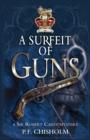 Image for Surfeit of Guns : A Sir Robert Carey Mystery