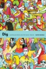 Image for Dig  : Australian rock and pop music, 1960-85