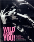 Image for Wild about you!  : the sixties beat explosion in Australia and New Zealand