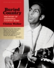 Image for Buried country  : the story of aboriginal country music